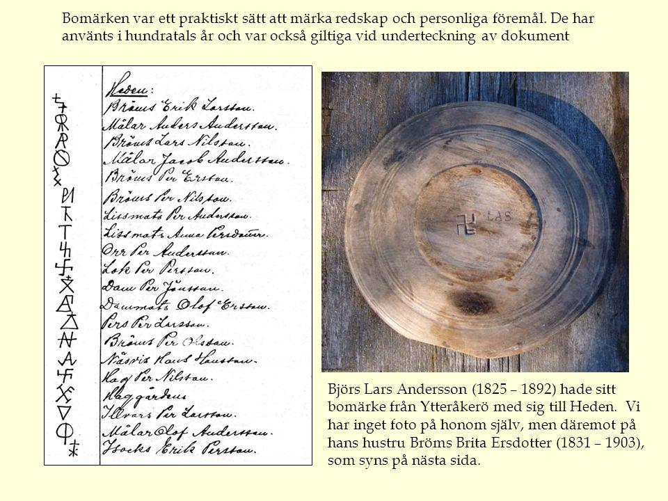 Bomärken var ett praktiskt sätt att märka redskap och personliga föremål.