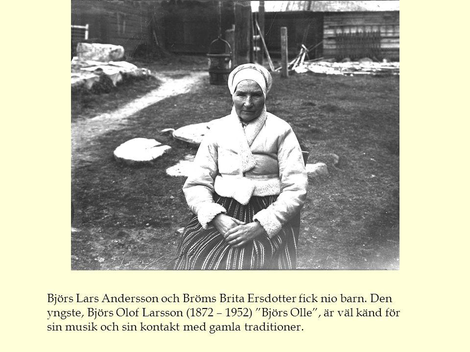 Björs Lars Andersson och Bröms Brita Ersdotter fick nio barn.