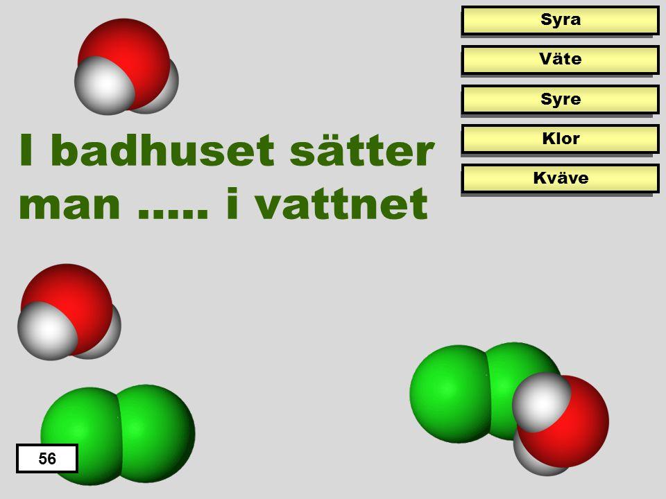 56 Svavel har kemiska tecknet… S