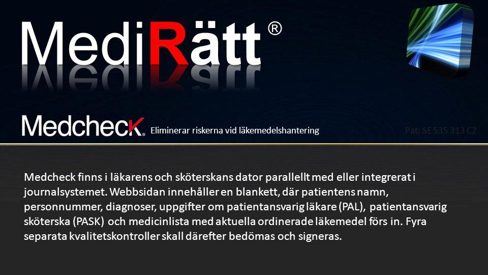 ® Genom att Dosell är kopplad till internet kan i framtiden många sjukdomar kontrolleras av vårdcentralen.