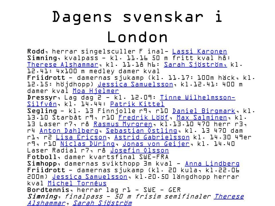 Dagens svenskar i London Rodd, herrar singelsculler F inal- Lassi Karonen Simning, kvalpass - kl.