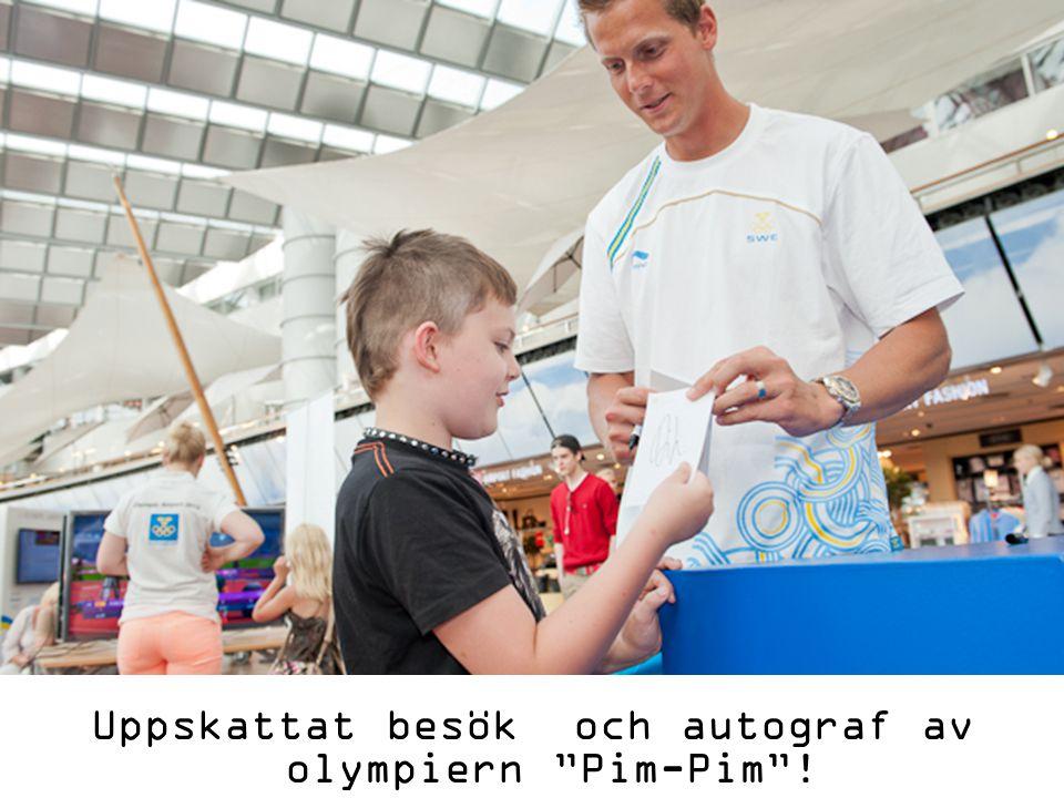 Uppskattat besök och autograf av olympiern Pim-Pim !