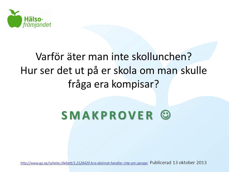 Varför äter man inte skollunchen? Hur ser det ut på er skola om man skulle fråga era kompisar? http://www.gp.se/nyheter/debatt/1.2126420-bra-skolmat-h