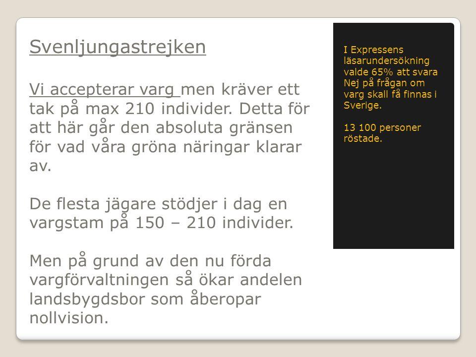 Vi i gruppen kring Svenljunga eftersöks- bojkott är fullt beslutna på att försöka sprida denna bojkott över hela Sverige.