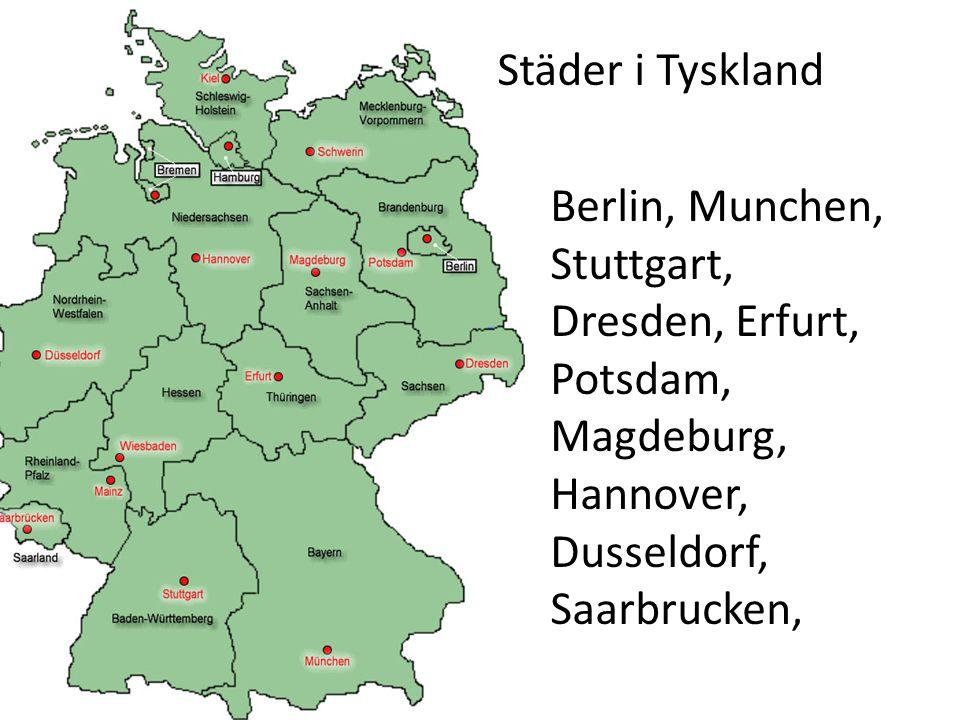 Berlin, Munchen, Stuttgart, Dresden, Erfurt, Potsdam, Magdeburg, Hannover, Dusseldorf, Saarbrucken, Städer i Tyskland
