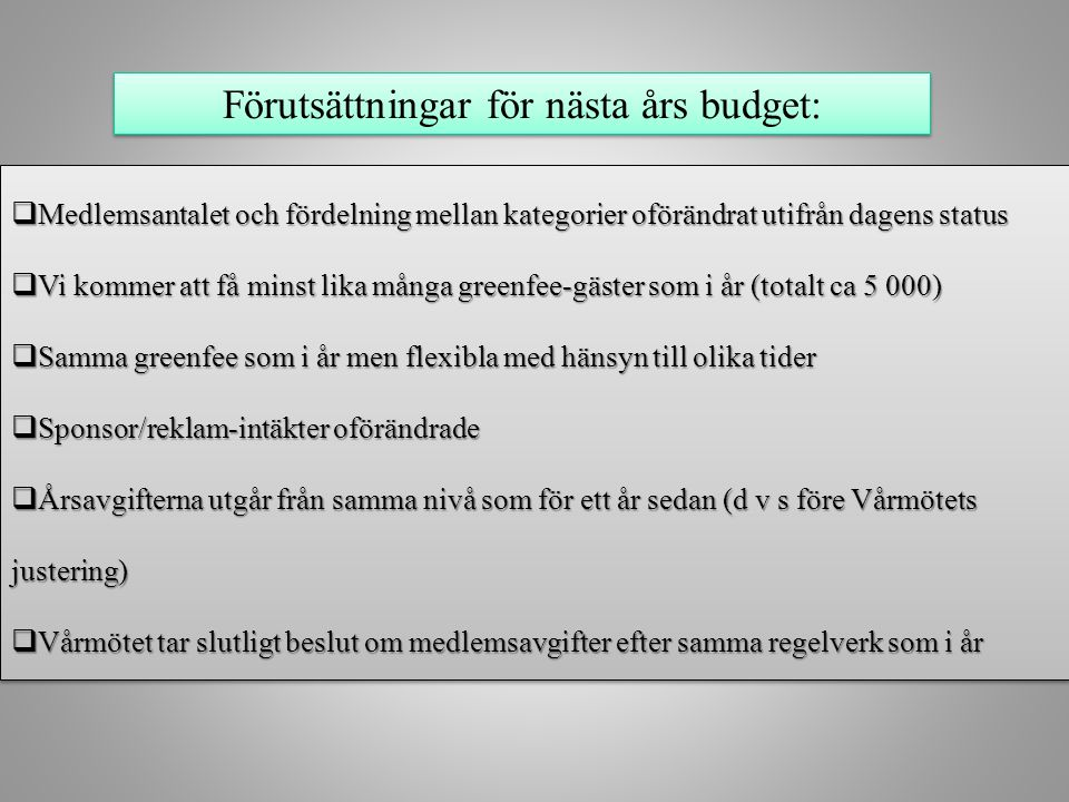 12. Förslag medlemskategorier och avgifter för 2014