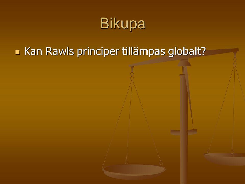 Bikupa  Kan Rawls principer tillämpas globalt?