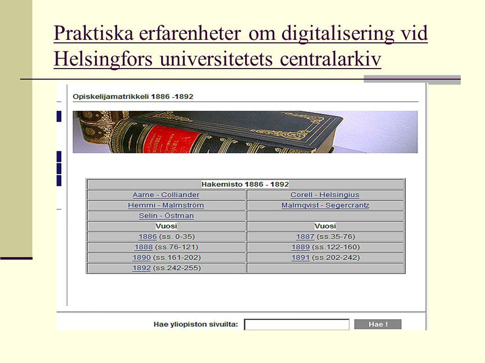  Digitalisering i tre olika versioner :  tiff-bilder  oförpackade pdf-filer  packade pdf-filer  Först försökte vi att använda de oförpackade pdf- filerna, men de var alltför stora.
