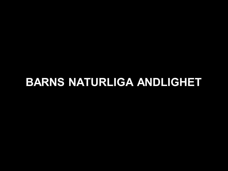 BARNS NATURLIGA ANDLIGHET