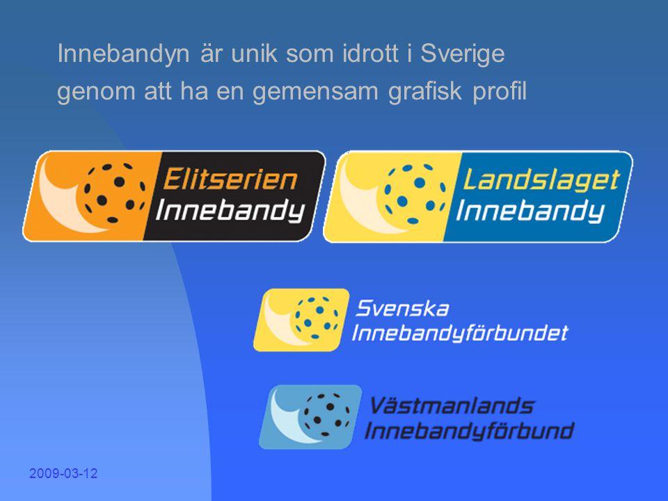 2009-03-12 SIBF 2 … har till uppgift att företräda innebandyn i och utanför Sverige … ger SDF och föreningar förutsättningar att bedriva sin verksamhe