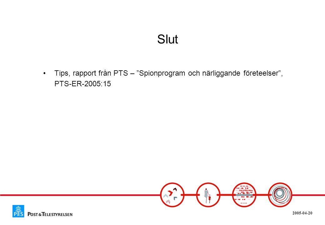 """2005-04-20 Slut •Tips, rapport från PTS – """"Spionprogram och närliggande företeelser"""", PTS-ER-2005:15"""
