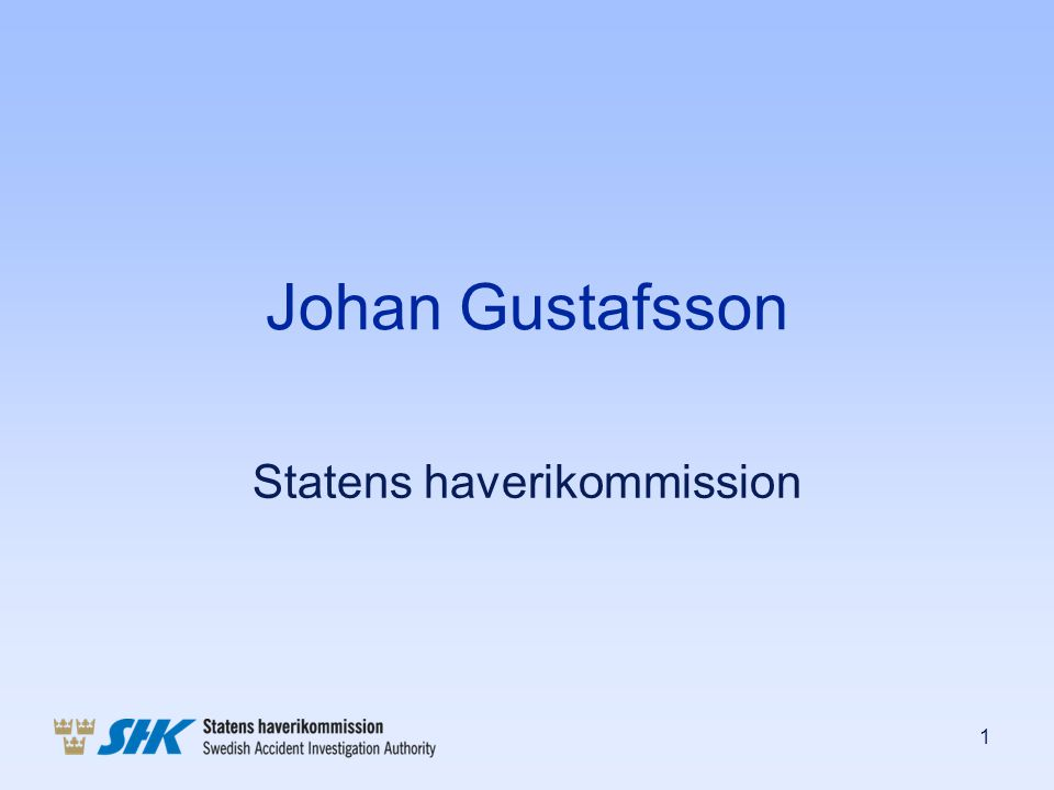 Johan Gustafsson Statens haverikommission 1