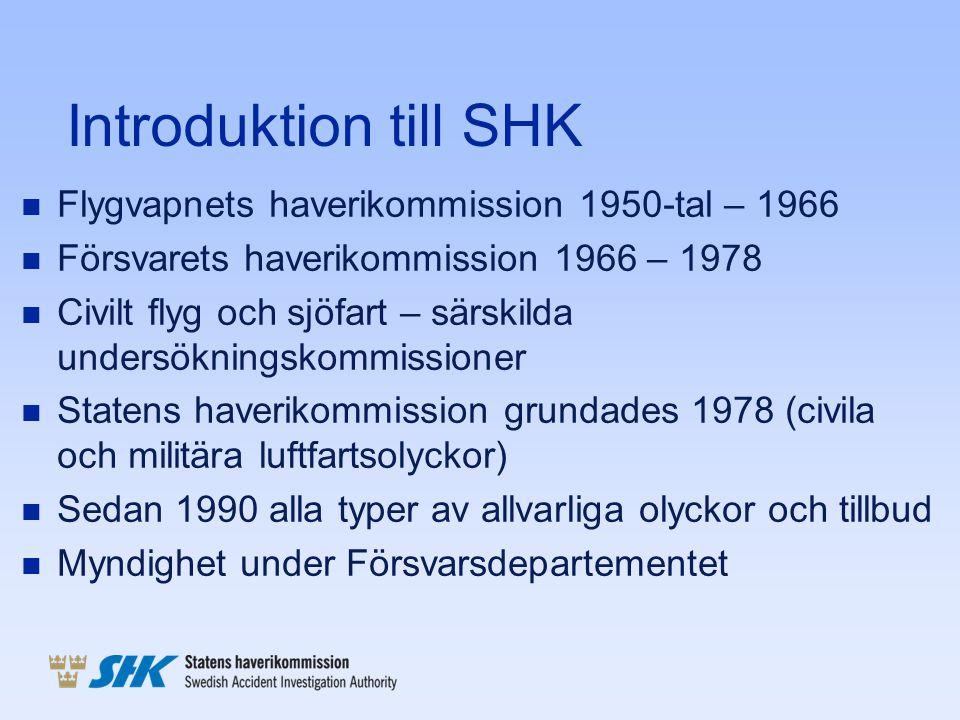 Introduktion till SHK n Flygvapnets haverikommission 1950-tal – 1966 n Försvarets haverikommission 1966 – 1978 n Civilt flyg och sjöfart – särskilda u