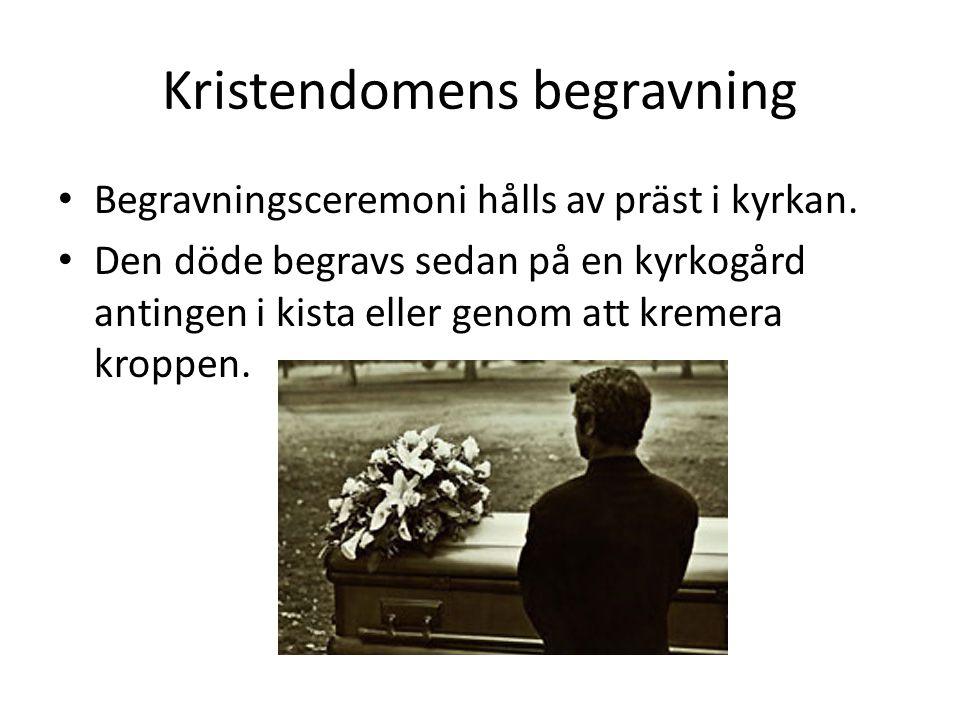 Kristendomens begravning • Begravningsceremoni hålls av präst i kyrkan.