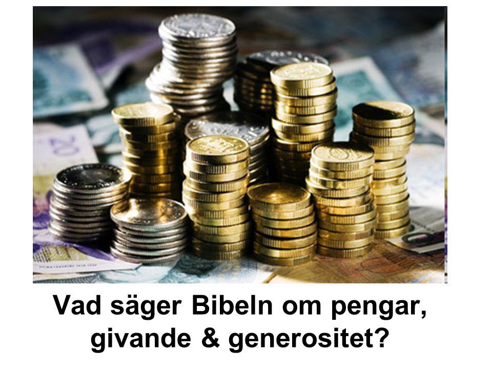 Vad säger Bibeln om pengar, givande & generositet?