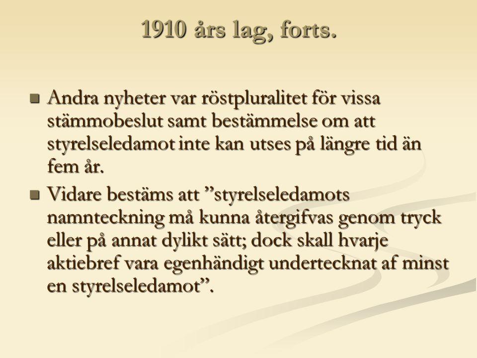 1910 års lag, forts.