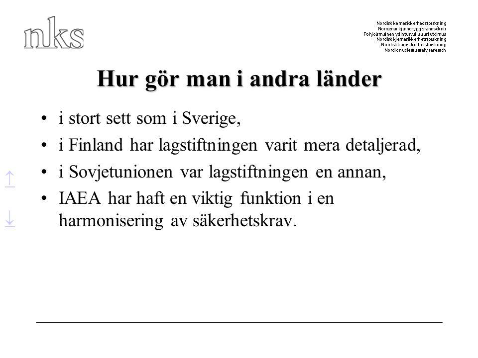 Hur gör man i andra länder •i stort sett som i Sverige, •i Finland har lagstiftningen varit mera detaljerad, •i Sovjetunionen var lagstiftningen en an