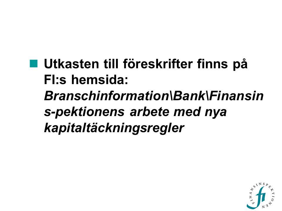Föreskriftsarbetet  EU direktiv –Slutet av 2005: rådet och parlamentet antar direktiven  Svensk lag –FD planerar att ha en DS klar direkt efter direktiven är antagna –Proposition under 2006  Föreskrifter –Föreskrifterna ska kunna beslutas direkt efter lag och bemyndiganden är klara
