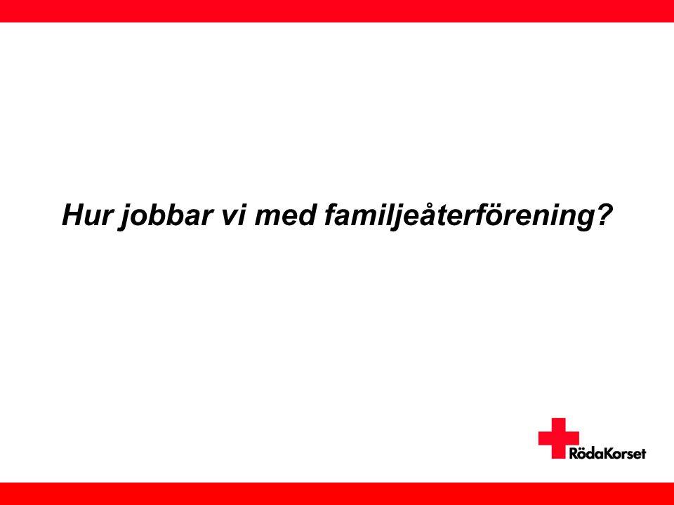 Familjeåterförening en (o)möjlighet - En nulägesrapport •Svårare att återförenas sedan 2009 •Ny praxis i januari 2012 •Utvecklingen efter januari 2012