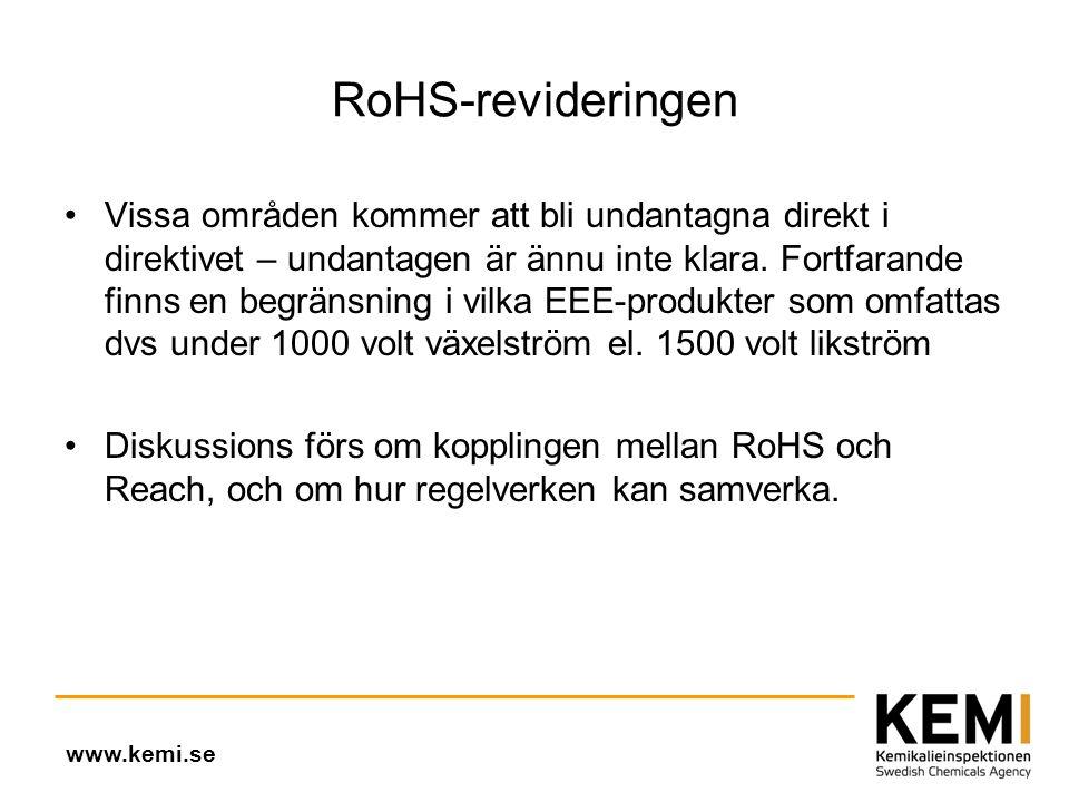 RoHS-revideringen •Vissa områden kommer att bli undantagna direkt i direktivet – undantagen är ännu inte klara.