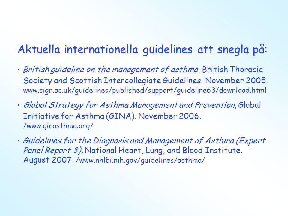 Huvudbudskap •Astma är ingen enhetlig sjukdom och kan variera över såväl kort som lång tid.
