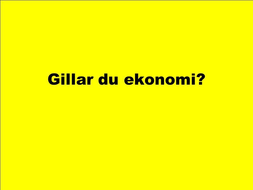 Gillar du ekonomi?