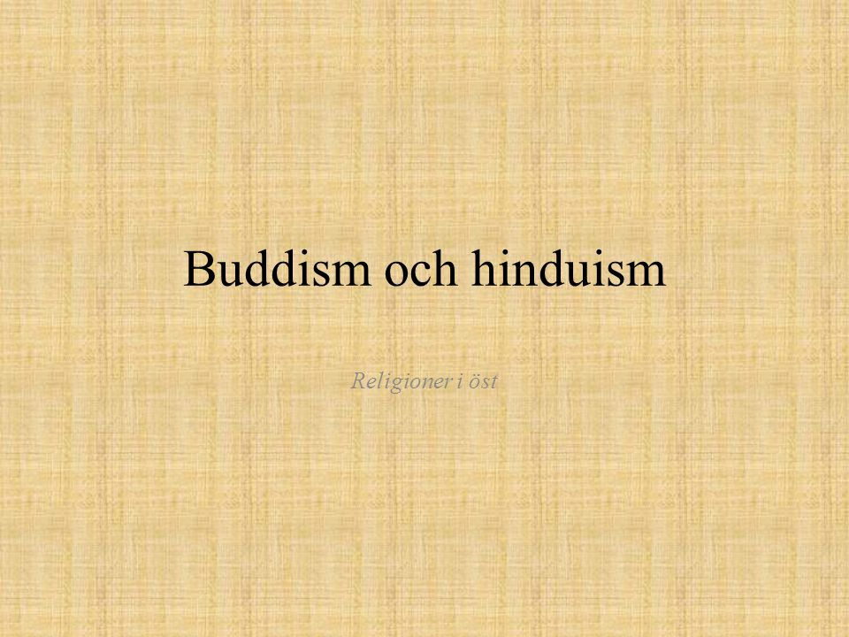 Buddhas lära •Allt i livet leder till lidande, att födas, att leva och åldras är ett enda stort lidande.