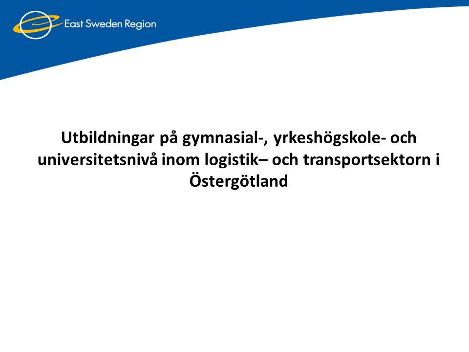 Utbildningar på gymnasial-, yrkeshögskole- och universitetsnivå inom logistik– och transportsektorn i Östergötland