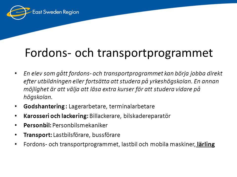 Fordons- och transportprogrammet • En elev som gått fordons- och transportprogrammet kan börja jobba direkt efter utbildningen eller fortsätta att stu