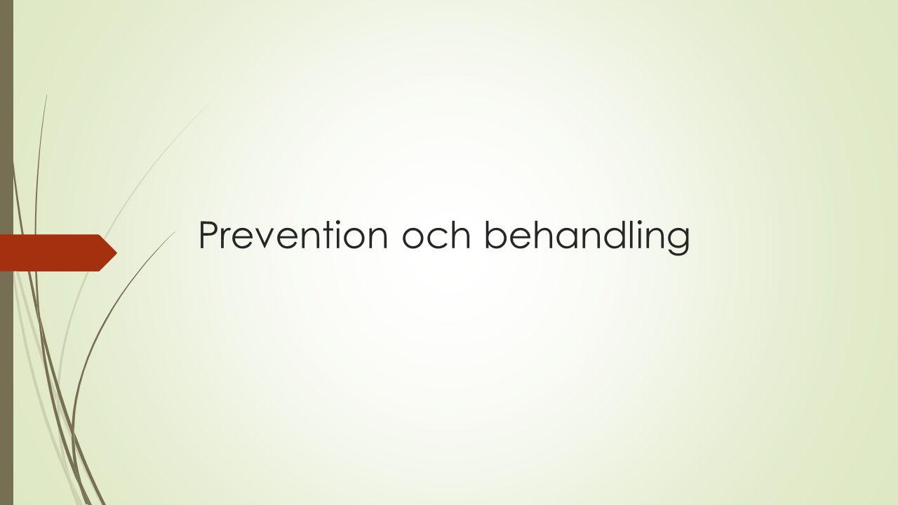 Prevention och behandling
