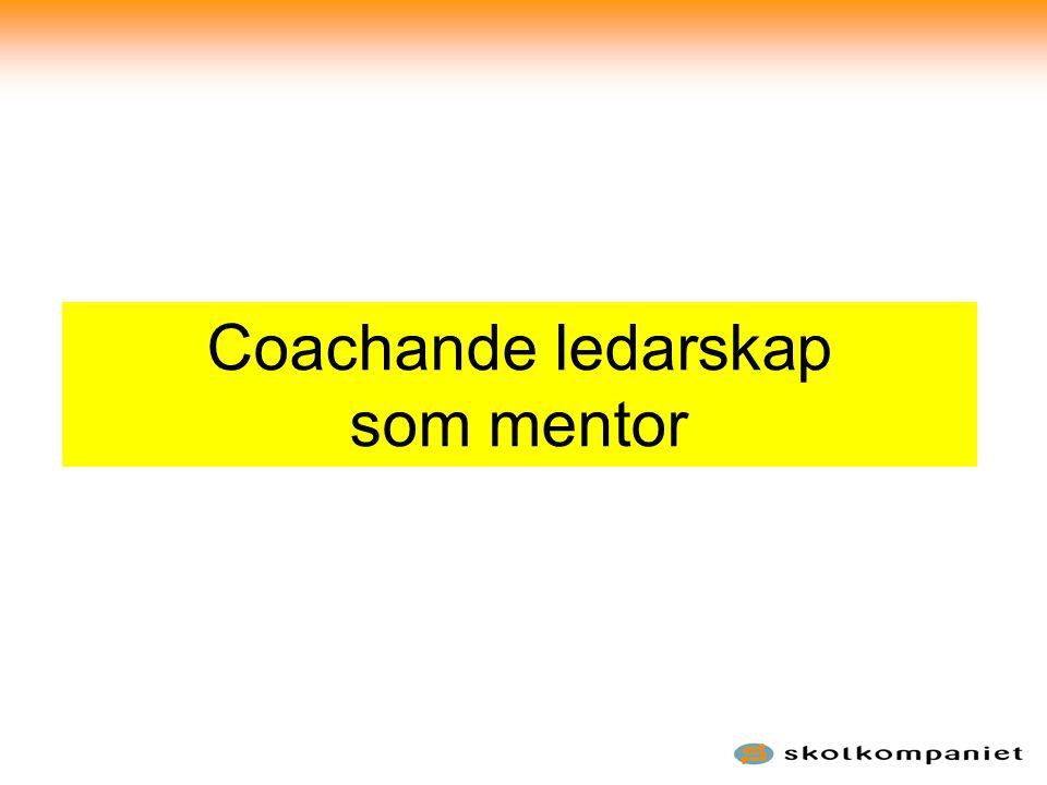 Coachande ledarskap som mentor