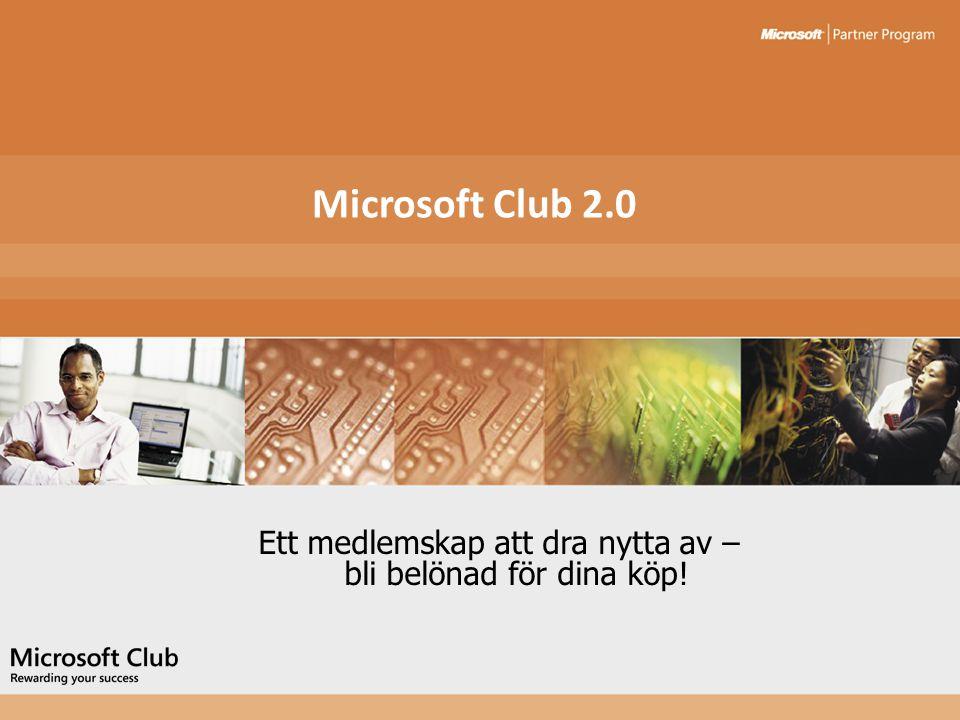 Microsoft Club 2.0 Ett medlemskap att dra nytta av – bli belönad för dina köp!