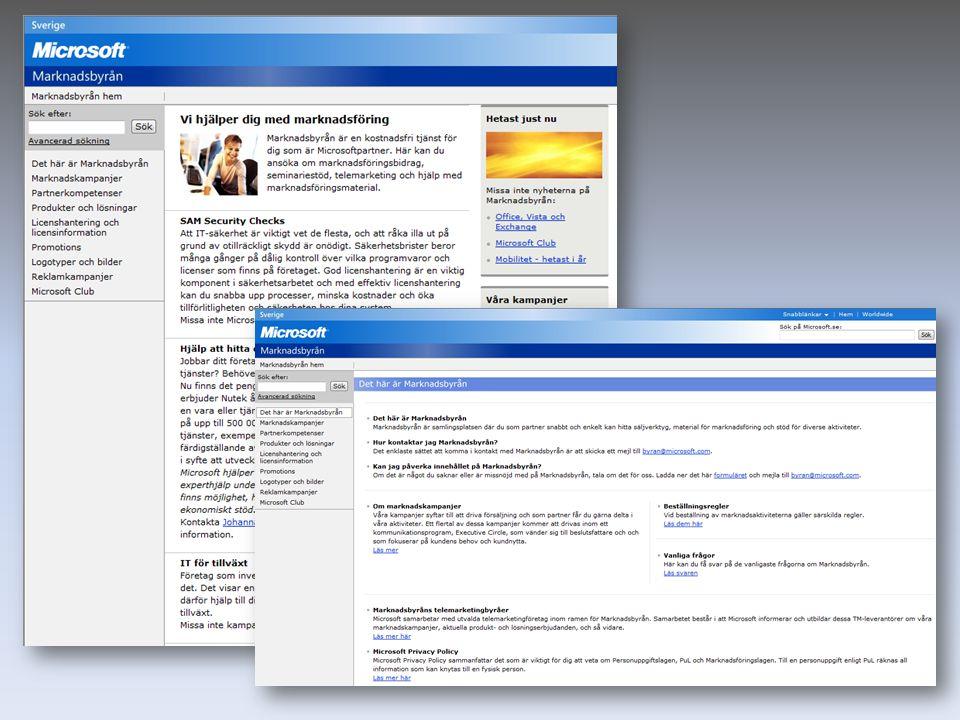 Solution Profiler www.microsoft.se/solutionprofiler Partner Channel Builder www.microsoft.se/channelbuilder Solution Finder www.microsoft.se/solutionfinder Här kan du även ladda ner tips till hur man publicerar en framgångsrik lösning!