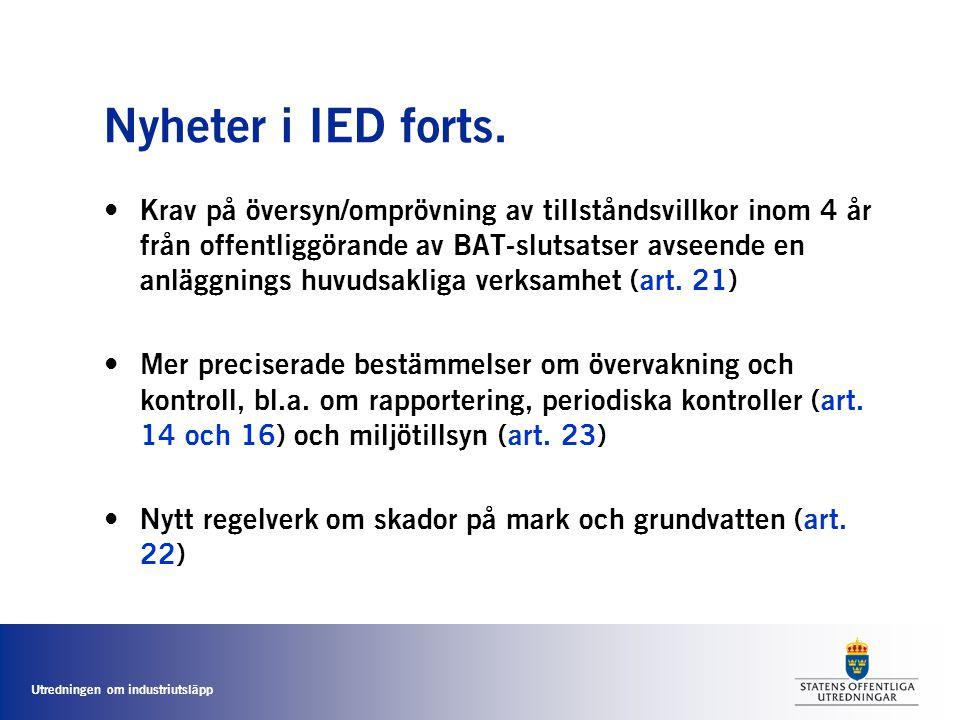 Utredningen om industriutsläpp Omprövning enligt svensk rätt • Tillståndens rättskraft (24 kap.