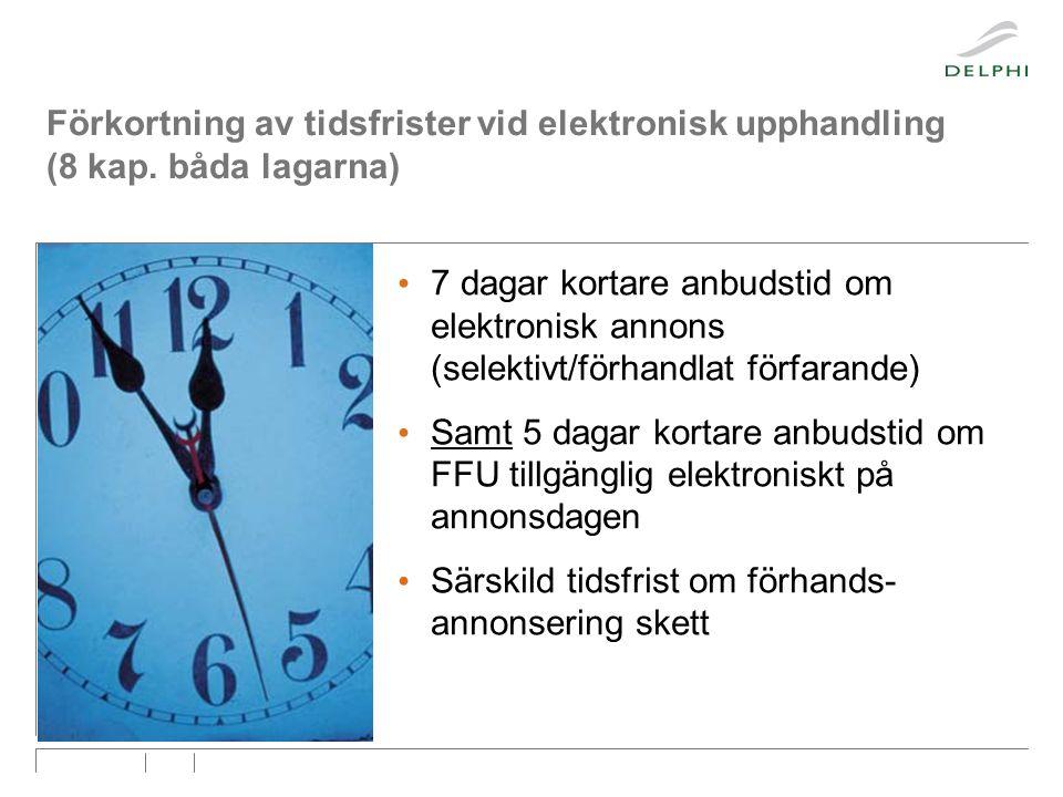 Förkortning av tidsfrister vid elektronisk upphandling (8 kap.