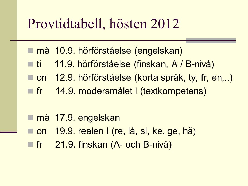 Provtidtabell  må 24.9.modersmålet II (uppsats)  on 26.9.