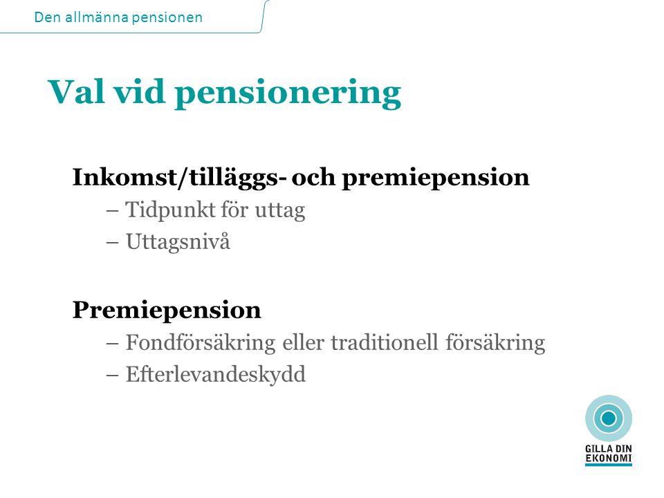 Den allmänna pensionen Medellivslängden i Sverige kvinnor / män