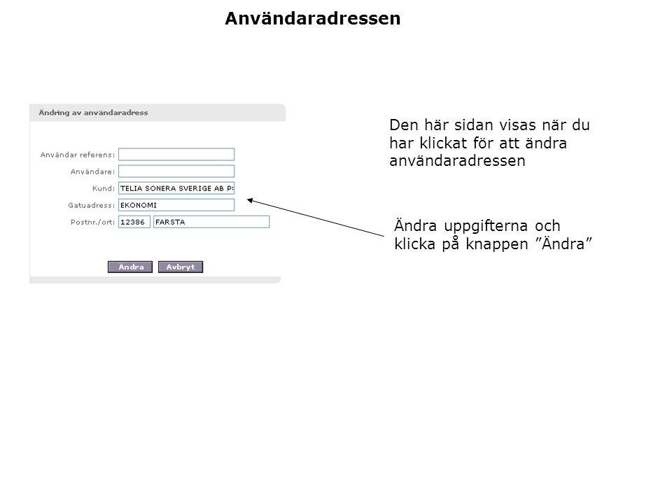 """Den här sidan visas när du har klickat för att ändra användaradressen Användaradressen Ändra uppgifterna och klicka på knappen """"Ändra"""""""