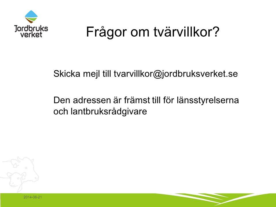 2014-06-21 Frågor om tvärvillkor.