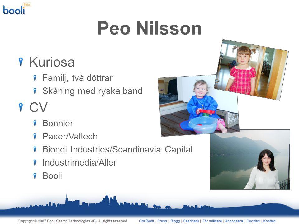 Peo Nilsson Kuriosa Familj, två döttrar Skåning med ryska band CV Bonnier Pacer/Valtech Biondi Industries/Scandinavia Capital Industrimedia/Aller Booli