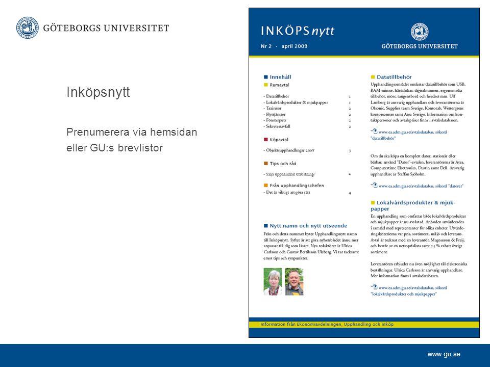 www.gu.se Inköpsnytt Prenumerera via hemsidan eller GU:s brevlistor