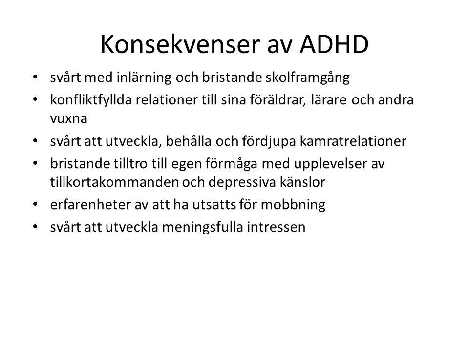 • generella inlärningssvårigheter till följd av – koncentrationssvårigheterna – kognitiva svårigheter • specifika ; dyslexi ADHD och inlärningssvårigheter
