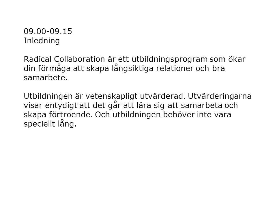 14.35-14.55 E.Formulera förslag till lösningar Riktlinjer för förslagen: 1.
