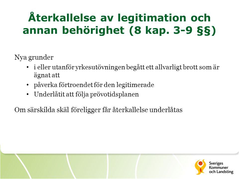 Återkallelse av legitimation och annan behörighet (8 kap.