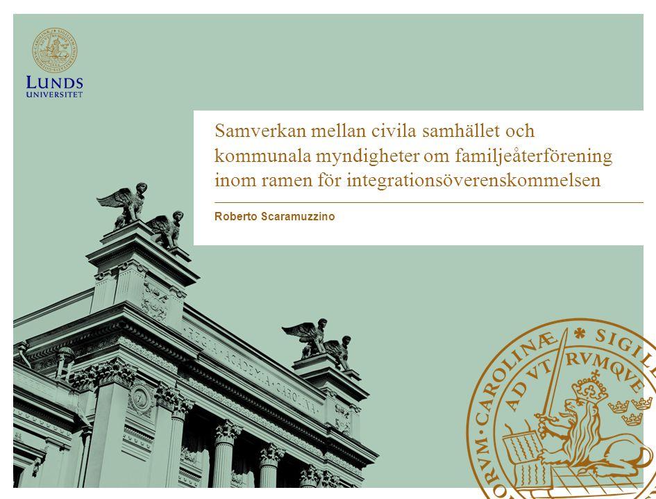 Samverkan mellan civila samhället och kommunala myndigheter om familjeåterförening inom ramen för integrationsöverenskommelsen Roberto Scaramuzzino