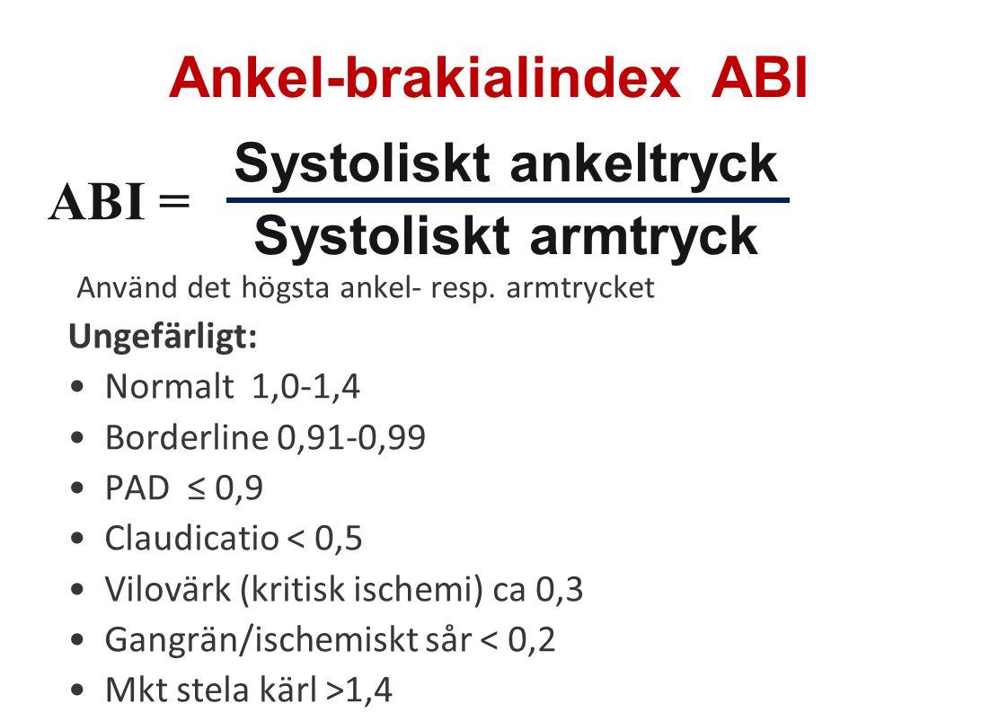 Använd det högsta ankel- resp. armtrycket Ungefärligt: •Normalt 1,0-1,4 •Borderline 0,91-0,99 •PAD ≤ 0,9 •Claudicatio < 0,5 •Vilovärk (kritisk ischemi