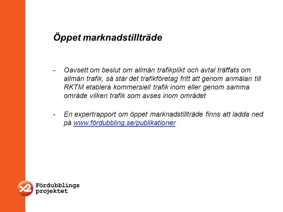 Öppet marknadstillträde -Oavsett om beslut om allmän trafikplikt och avtal träffats om allmän trafik, så står det trafikföretag fritt att genom anmäla