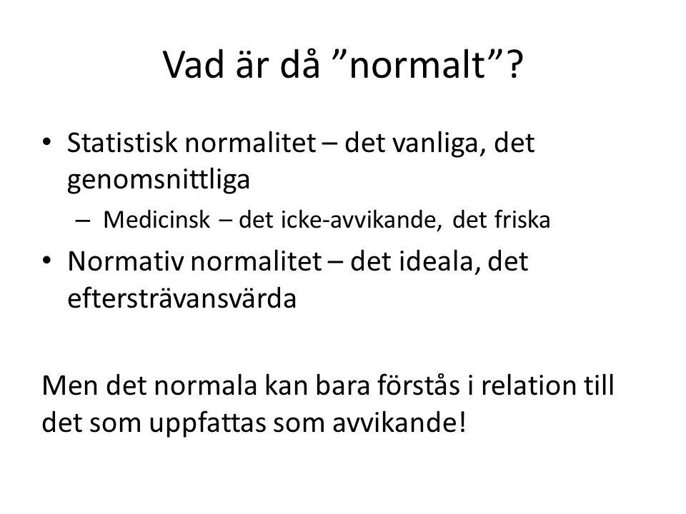 Vad är då normalt .