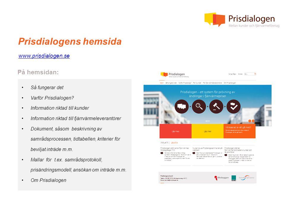 Prisdialogens hemsida www.prisdialogen.se •Så fungerar det •Varför Prisdialogen.