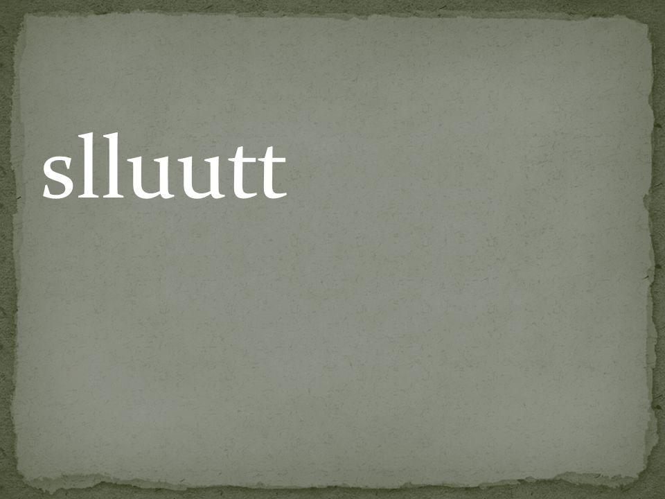 slluutt
